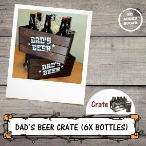 Dad's Wooden Beer Crate