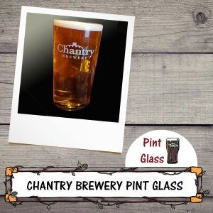 Chantry Brewery Pint Glass